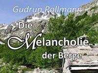 Die Melancholie der Berge